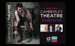 View / Download the Camberley Theatre Brochure Spring/Summer 2018
