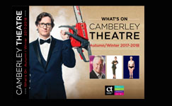 View / Download the Camberley Theatre Brochure Autumn/Winter 2017