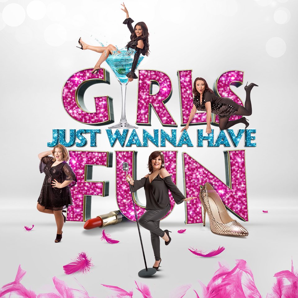 The musical comedy show, Girls Just Wanna Have Fun performing at a show