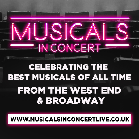 Musicals in Concert - celebrating the best musicals of all time from the West End and Broadway