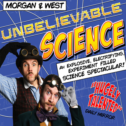 Morgan and West: Unbelievable Science performing at a show
