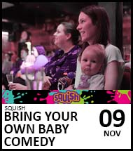 Booking link for Bring Your Own Baby Comedy on 9 November 2021