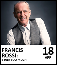 Booing link for Francis Rossi on 18 April 2021
