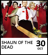 Booking link for Shaun of the Dead on 30 October 2020
