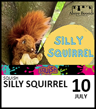 Booking link for Silly Squirrel on 10 July 2021