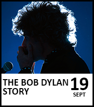 Booking link for The Bob Dylan Story on 19 September 2021
