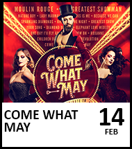 Booking link for Come What May on 14 February 2021
