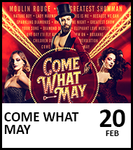 Booking link for Come What May on 20 February 2022