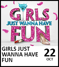 Booking link for Girls Just Wanna Have Fun on 22 October 2021