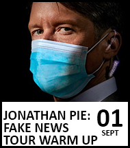 Booking link for Jonathan Pie on 1st September 2021