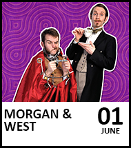 Booking link for Morgan and West: Fantastic Family Magic Spectacular on 1 June 2021