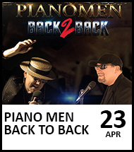 Booking link for Piano Men Back to Back on 23 April 2021