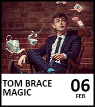 Booking link for Tom Brace Magic on 6 February 2021