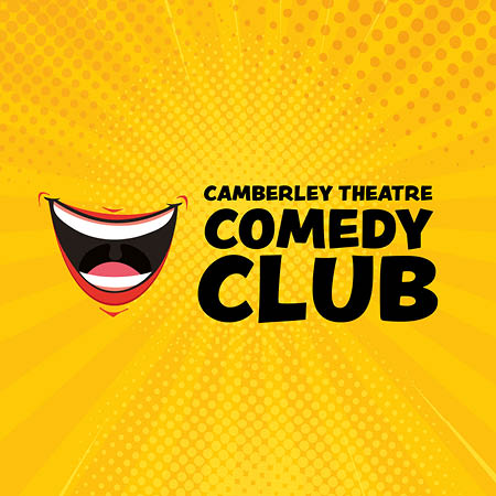 Camberley Theatre Comedy Club